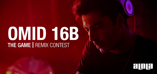 Omid 16B – The Game – Remix Contest