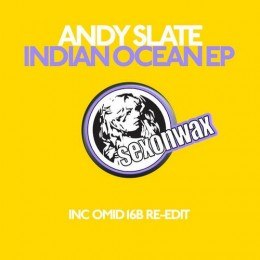 Andy Slate – Indian Ocean EP (Omid 16B Re-Edit)
