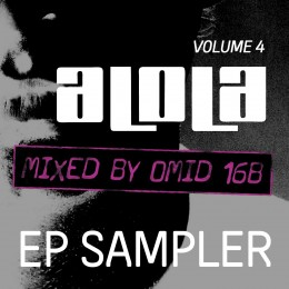Omid 16B Presents aLOLa Vol4 EP Sampler