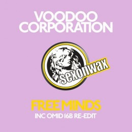 Voodoo Corporation – Free Minds (Omid 16B Edit)