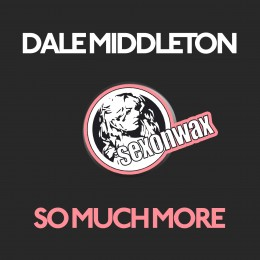Dale Middleton – So Much More (Omid 16B Edit)