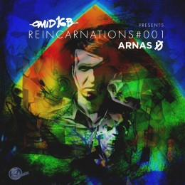 Review: Omid 16B presents Arnas D – Reincarnations 001