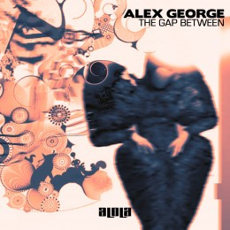 Alex George – The Gap Between (Omid 16B Club Edit)