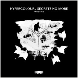 Omid 16B – Hypercolour / Secrets No More