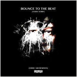Todd Terry – Bounce To The Beat (Omid 16B Remixes)